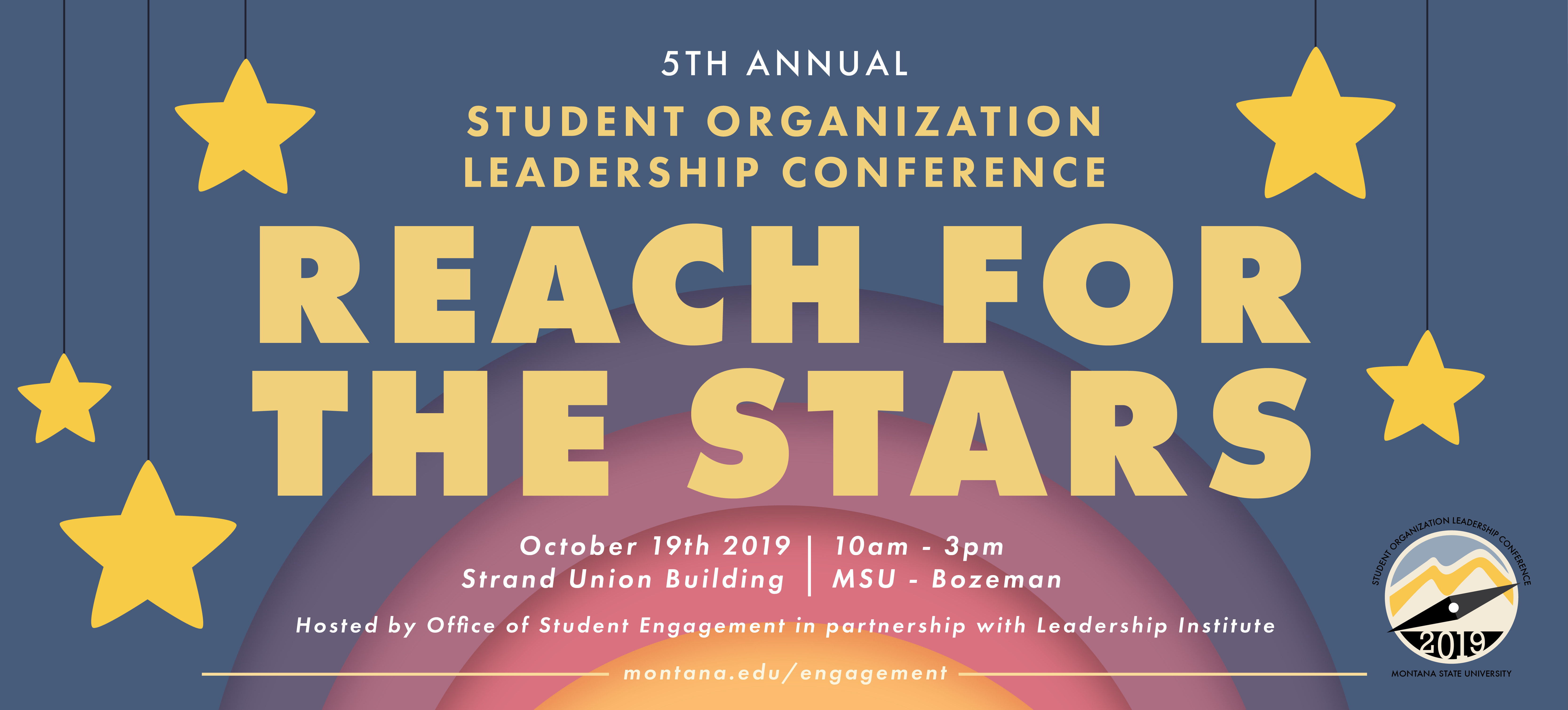 5th annual student organization leadership conference reach for the stars october 19 10am-3pm strand union building in partnership with the office of student engagement and leadership institute